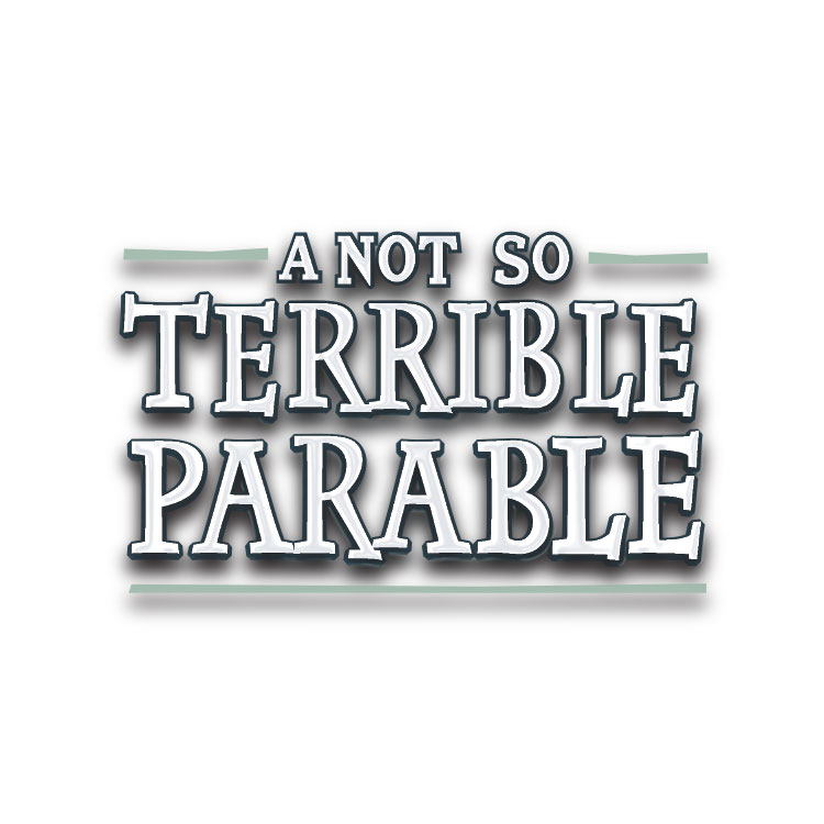A Not So Terrible Parable – Title – Little Big Stuff