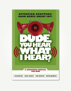dude-you-hear-what-I-hear-choral-book-front-cover