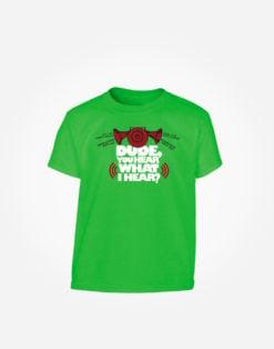 dude-you-hear-what-I-hear-kids-t-shirt-green