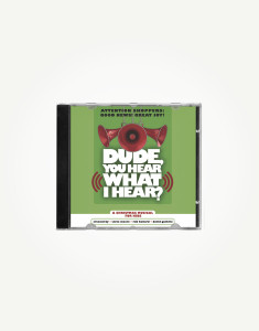 dude-you-hear-what-I-hear-listening-cd